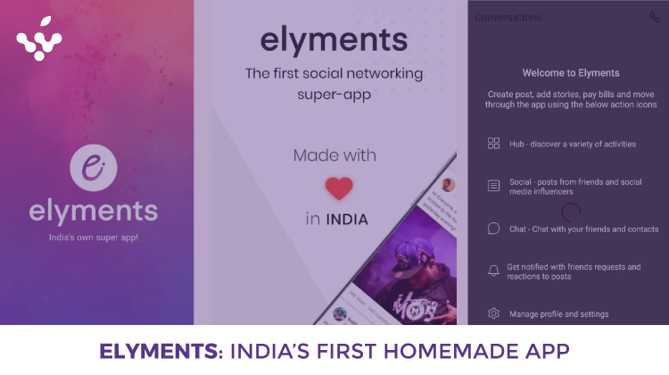 Elyments: India's First Homemade App