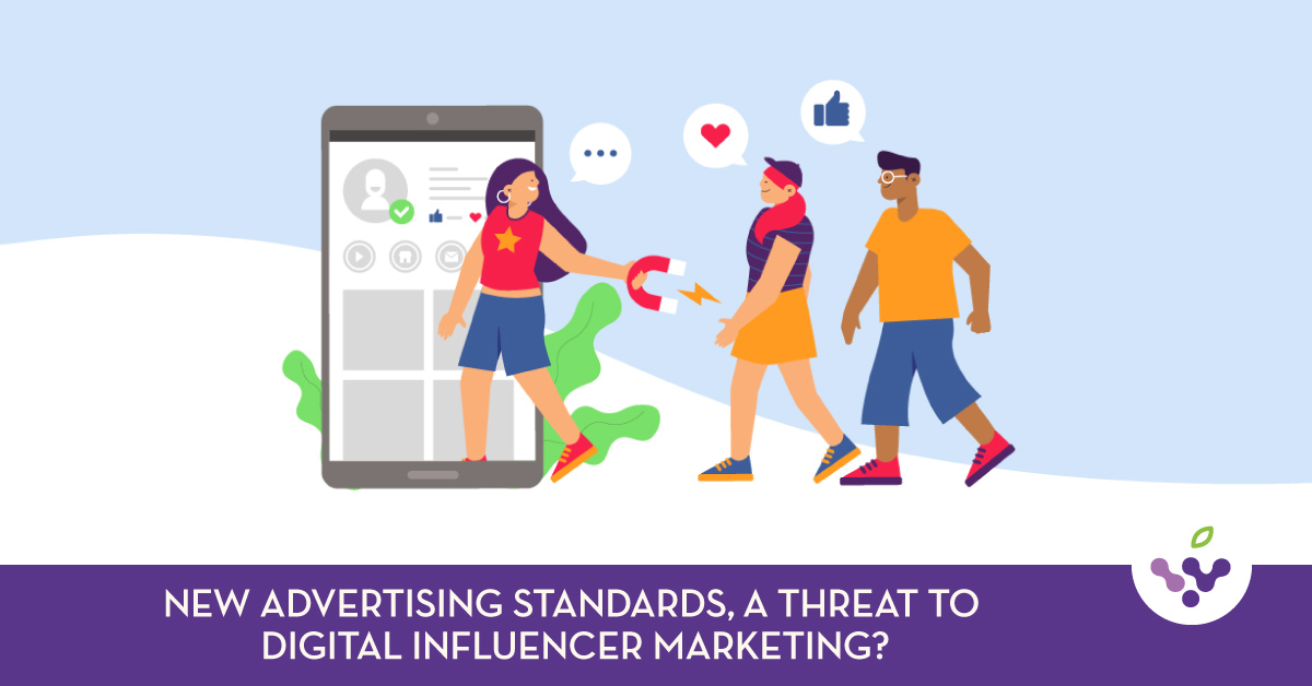 New Advertising Standards, A Threat To Digital Influencer Marketing?